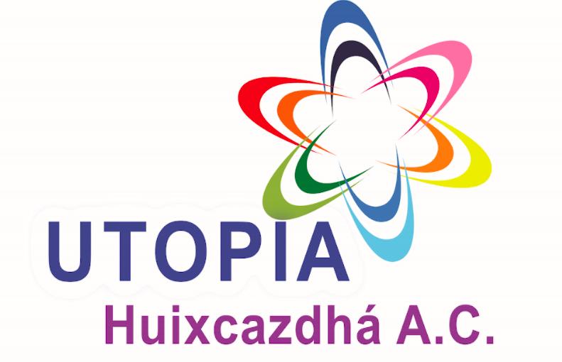 Utopía Huixcazdhá